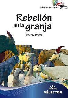 REBELION EN LA GRANJA  (CLASICOS JUVENILES)