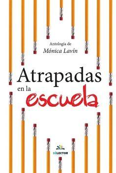 ATRAPADAS EN LA ESCUELA              (ED.2015)