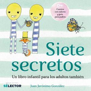 SIETE SECRETOS / SEVEN SECRETS (BILINGUE)