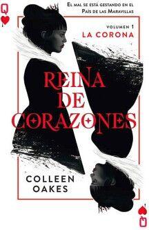 REINA DE CORAZONES 1 -LA CORONA-