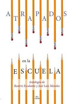 ATRAPADOS EN LA ESCUELA              (ED.2016)