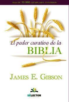 PODER CURATIVO DE LA BIBLIA, EL (ED.REVISADA Y MEJORADA)