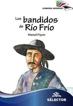 BANDIDOS DEL RIO FRIO, LOS (CLASICOS JUVENILES/NVA.PRESENT.)