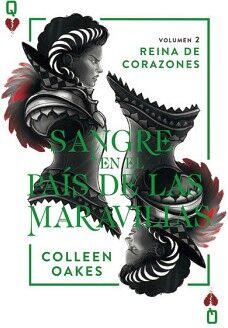 SANGRE EN EL PAIS DE LAS MARAVILLAS (REINA DE CORAZONES VOL.2)