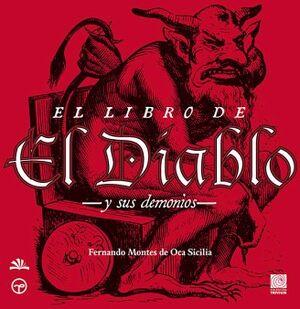 LIBRO DEL DIABLO, EL -Y SUS DEMONIOS-    (TRIVIUM/ALGABA)