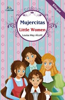 MUJERCITAS/LITTLE WOMEN               (CLASICO BILINGUE)