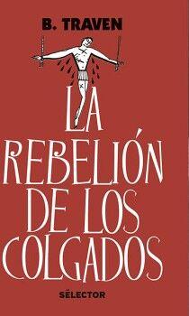 REBELION DE LOS COLGADOS ED.2018