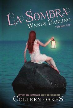 WENDY DARLING -VOL.TRES/LA SOMBRA-