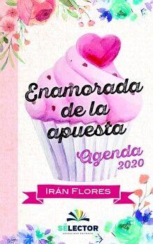 ENAMORADA DE LA APUESTA -AGENDA 2020-