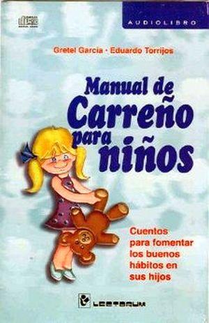 MANUAL DE CARREÑO PARA NIÑOS (AUDIOLIBRO)