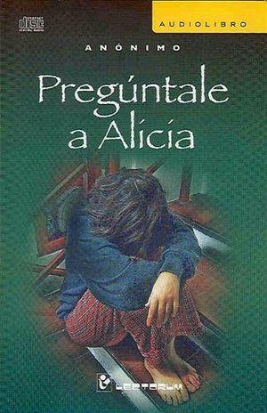 PREGUNTALE A ALICIA (AUDILIBRO)