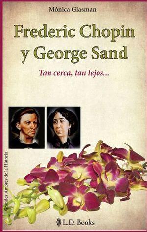 FREDERIC CHOPIN Y GEORGE SAND