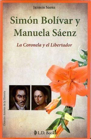 SIMON BOLIVAR Y MANUELA SAENZ
