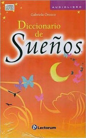 DICCIONARIO DE SUEÑOS (AUDIOLIBRO)