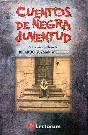 CUENTOS DE NEGRA JUVENTUD
