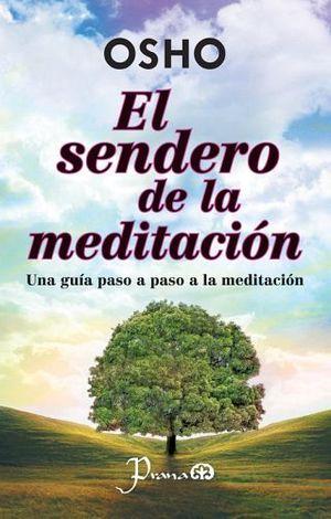 SENDERO DE LA MEDITACION, EL