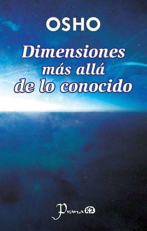 DIMENSIONES MAS ALLA DE LO CONOCIDO