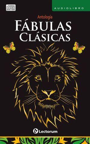 FABULAS CLASICAS (ANTOLOGIA/AUDIOLIBRO)