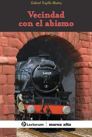 VECINDAD CON EL ABISMO  -MAREA ALTA-