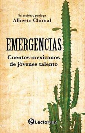 EMERGENCIAS CUENTOS MEXICANOS DE JOVENES TALENTOSOS