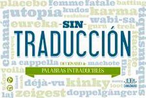 SIN TRADUCCION (DICCIONARIO DE PALABRAS INTRADUCIBLES)