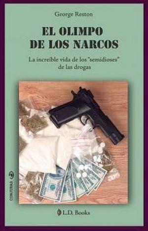 OLIMPO DE LOS NARCOS, EL
