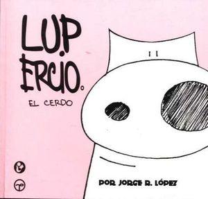 LUPERCIO -EL CERDO-