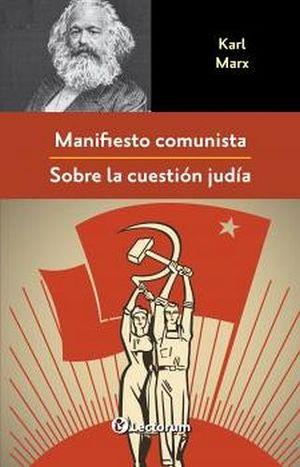 MANIFIESTO COMUNISTA -SOBRE LA CUESTION JUDIA-