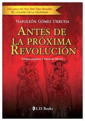 ANTES DE LA PROXIMA REVOLUCION (EMPASTADO)