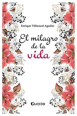 MILAGRO DE LA VIDA, EL