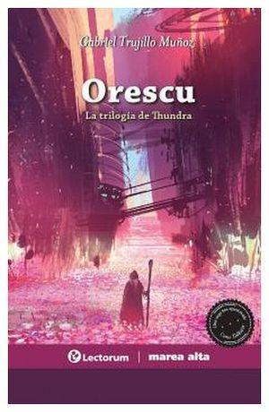 ORESCU -LA TRILOGIA DE THUNDRA-