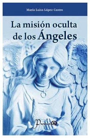 MISION OCULTA DE LOS ANGELES, LA 2ED.