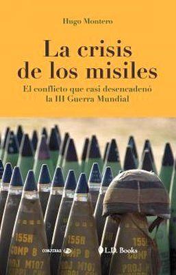 CRISIS DE LOS MISILES, LA