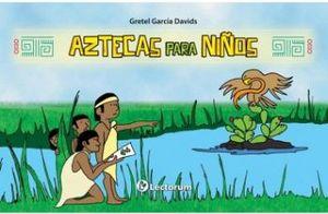 AZTECAS PARA NIÑOS
