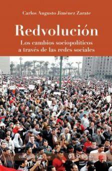 REDVOLUCION -LOS CAMBIOS SOCIOPOLITICOS A TRAVES DE LAS REDES-
