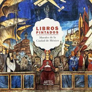 LIBROS PINTADOS -MURALES DE LA CIUDAD DE MEXICO- (EMP-/GF)