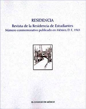 RESIDENCIA -REVISTA DE LA RESIDENCIA DE ESTUDIANTES-