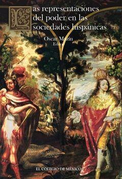 REPRESENTACIONES DEL PODER EN LAS SOCIEDADES HISPANICAS, LAS