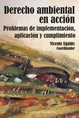 DERECHO AMBIENTAL EN ACCION, EL