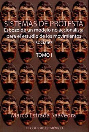 SISTEMAS DE PROTESTA -ESBOZO DE UN MODELO NO ACCIONALISTA PARA EL