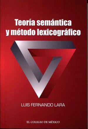 TEORIA SEMANTICA Y METODO LEXICOGRAFICO