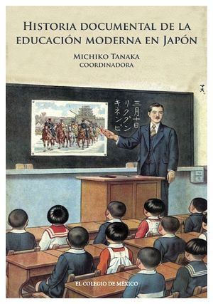 HISTORIA DOCUMENTAL DE LA EDUCACION MODERNA EN JAPON