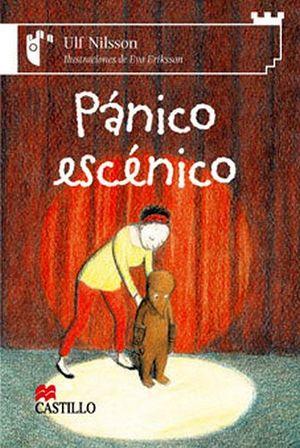PANICO ESCENICO                      (CASTILLO DE LA LECTURA)