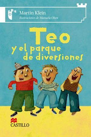 TEO Y EL PARQUE DE DIVERSIONES (CASTILLO DE LA LECTURA)