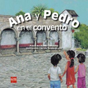 ANA Y PEDRO EN EL CONVENTO     (ALBUM ILUSTRADO)