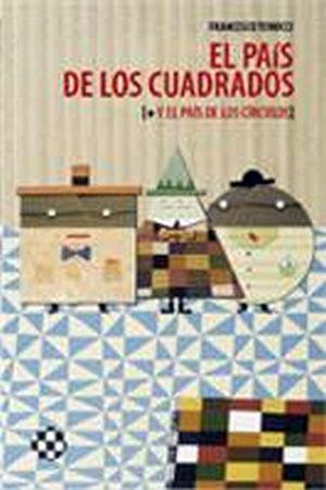 PAIS DE LOS CUADRADOS, EL (+ EL PAIS DE LOS CIRCULOS) (ALBU