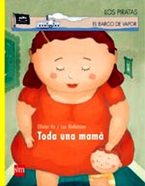 TODA UNA MAMA                  (LOS PIRATAS DEL BARCO DE VAPOR)
