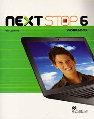 NEXT STOP 6 WORKBOOK