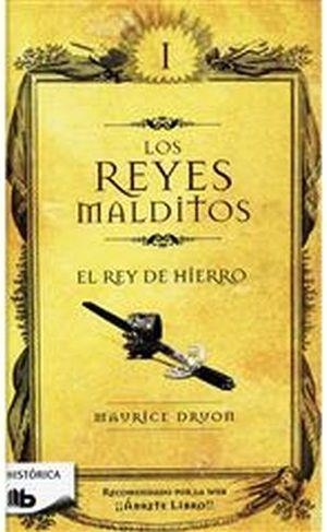 REYES MALDITOS I -EL REY DE HIERRO- (B DEBOLSILLO/EMPASTADO