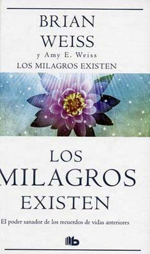 MILAGROS EXISTEN, LOS (B DE BOLSILLO/EMPASTADO)